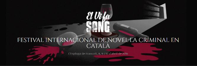 El Vi fa Sang · 2n Festival internacional de novel·la criminal en català