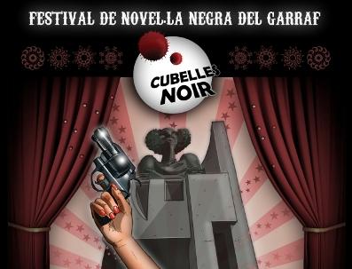 Cubelles Noir: I Festival de Novel·la Negra del Garraf