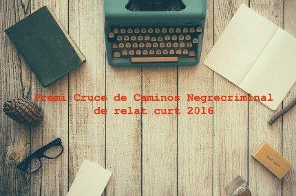 #Premi Cruce de Caminos Negrecriminal de relat curt